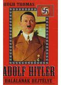 Adolf Hitler halálának rejtélye - Thomas, Hugh
