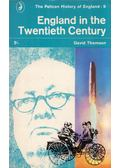 England in the Twentieth Century - THOMSON, DAVID