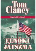 Elnöki játszma - Tom Clancy