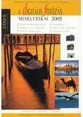 A digitális fotózás műhelytitkai 2005 - Török György, Enczi Zoltán, Richard Keating