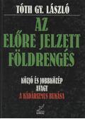 Az előre jelzett földrengés - Tóth Gy. László