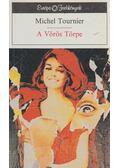 A Vörös Törpe - Tournier, Michel
