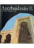 Azerbajdzsán - Turánszky Ilona