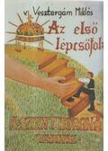 Az első lépcsőfok a Szent Korona-tanhoz - v. Vesztergám Miklós