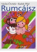 Rumcájsz - Václav Ctvrtek ,  Radek Pilar