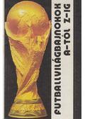 Futballvilágbajnokok A-tól Z-ig - Vándor Kálmán
