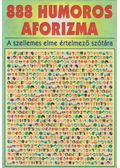 888 humoros aforizma - Vas Zoltán