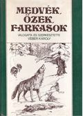 Medvék, őzek, farkasok - Véber Károly