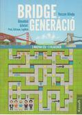 Bridge generáció - Veiszer Alinda