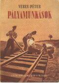 Pályamunkások - Veres Péter