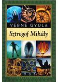 Sztrogof Mihály - Verne Gyula