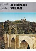 A római világ - Vickers, Michael