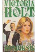 Homoksír - Victoria Holt