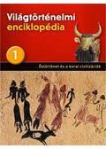 Őstörténet és a korai civilizációk
