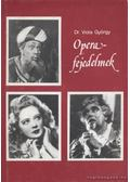 Operafejedelmek - Viola György