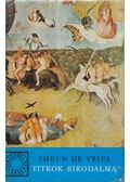 Titkok birodalma - Vries, Theun de