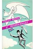 A megboldogult - Waugh, Evelyn
