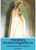Mária - Rosa Mystica - Weigl, A. M.