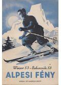 Alpesi fény - Weiser Ferenc