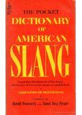 The Pocket Dictionary of American Slang - Wentworth, Harold, Flexner, Stuart Berg