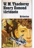 Henry Esmond története - William Makepeace Thackeray
