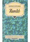 Hamlet, dán királyfi - William Shakespeare