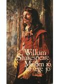 Minden jó, ha vége jó - William Shakespeare