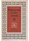 William Shakespeare összes drámái III. - William Shakespeare
