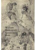 Szentivánéji álom - William Shakespeare