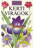 Kerti virágok - Wilson, Christopher Grey, Goaman, Victoria