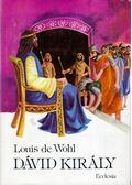 Dávid király - Wohl, Lois de