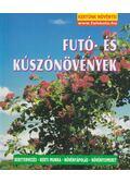Futó- és kúszónövények - Wolfgang Seitz