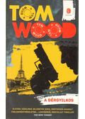 A bérgyilkos - Wood, Tom