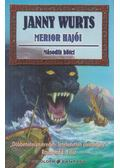 Merior hajói II. - Wurts, Janny