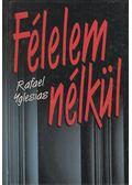 Félelem nélkül - Ygleias, Rafael