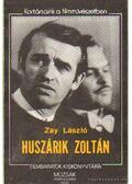 Huszárik Zoltán - Zay László