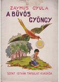 A bűvös gyöngy (borítógyűjtemény) - Zaymus Gyula