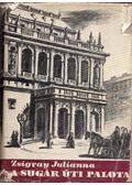 A Sugár úti palota - Zsigray Julianna