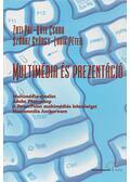 Multimédia és prezentáció - Zuti Pál, Köte Csaba, Száraz György, Ludik Péter