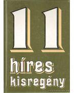 11 híres kisregény - Mikszáth Kálmán, Thomas Mann, Déry Tibor, Berkes Erzsébet, Hemingway, Ernest