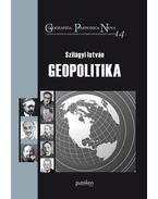 Szilágyi István: Geopolitika - Szilágyi István