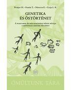 Genetika és őstörténet - Pamjav H.?, ?Fehér T.?, ?Németh E.?, ?Csáji L. K.: Genetika és őstörténet