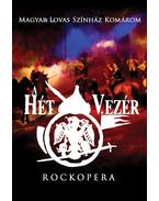 Rockopera: A hét vezér  DVD - Rockopera