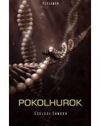 Pokolhurok - Szélesi Sándor