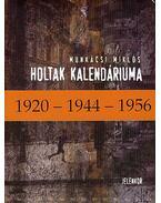 Holtak kalendáriuma - Munkácsi Miklós