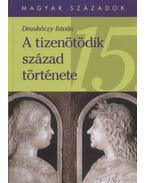 A tizenötödik század története - Draskóczy István