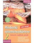 MINDENKI SÜTEMÉNYESKÖNYVE 2 . - KENYEREK, MUFFINOK, PIZZÁK - Christina Kempe ,  Sebastian Dickhaut