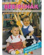 Bébiruhák - Gáspárné Kozák Erzsébet