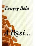 A P@SI ... - Ernyey Béla