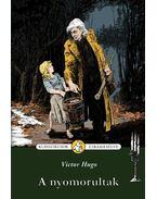A nyomorultak - Victor Hugo, Nógrádi Gergely
